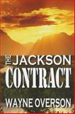 The Jackson Contract, Wayne Overson, 1566847591