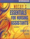 Workbook for Mosby's Essentials for Nursing Assistants, Gorek, Bernie and Sorrentino, Sheila A., 0323037607