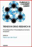 Trends in Drug Research III, Van der Goot, H., 0444507604