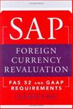 SAP Foreign Currency Revaluation : FAS 52 and GAAP Requirements, Finke, Susanne, 0471787604