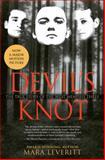 Devil's Knot, Mara Leveritt, 0743417607