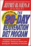 The 20-Day Rejuvenation Diet Program, Bland, Jeffrey S. and McGraw-Hill Staff, 0879837608