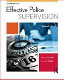 Effective Police Supervision, More, Harry W. and Miller, Larry S., 1455777609
