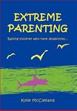 Extreme Parenting, Kylie McClelland, 1456837605