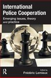 International Police Cooperation 1st Edition