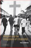 Religion and the Obligations of Citizenship, Weithman, Paul J., 0521027608