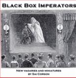 Black Box Imperators : Writings, , 0976397609