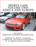 Sports Cars Volume Two Africa and Europe, Robert Boyd, 1475187602