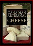 The Definitive Guide to Canadian Artisanal and Fine Cheese, Gurth Pretty, 1552857603