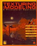 Texturing and Modeling : A Procedural Approach, Ebert, David S. and Musgrave, F. Kenton, 0122287606