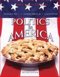Politics in America, Dye, Thomas R. and Gibson, L. Tucker, Jr., 0131577603