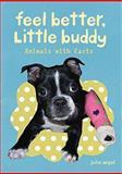 Feel Better, Little Buddy 9780811877602
