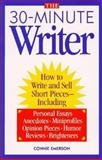 The 30-Minute Writer, Emerson, Connie, 0898797608