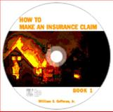 How to Make an Insurance Claim 9780975397602