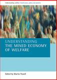 Understanding the Mixed Economy of Welfare, , 186134760X