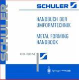 Handbuch der Umformtechnik : Metal Forming Handbook, , 3540147608