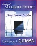 Principles of Managerial Finance, Gitman, Lawrence J., 0321267605