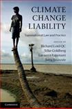 Climate Change Liability : Transnational Law and Practice, , 1107017602