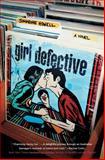 Girl Defective, Simmone Howell, 1442497602