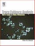 Mute Witnesses : Trace Evidence Analysis, , 0123567602