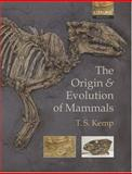 The Origin and Evolution of Mammals, Kemp, Tom, 0198507607
