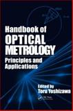 Handbook of Optical Metrology : Principles and Applications, Yoshizawa, Toru, 0849337607