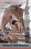 Construction Workers' Official Sucker, Dick Clinton, 1627617604