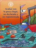 Acabar con la Pesca Ilegal, Food and Agriculture Organization of the United Nations, 9253047607