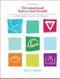 Occupational Safety and Health for Technologists, Engineers, and Managers, David L. Goetsch, 0132397609