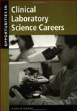 Opportunities in Clinical Laboratory Science Careers 9780658017605