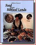 Food from Biblical Lands, Helen E. Corey, 0962637602