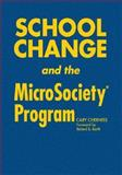 School Change and the MicroSociety® Program, Cherniss, Cary, 1412917603