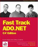 Fast Track ADO.NET C#, Hoffman, Kevin and Xie, Donald, 1861007604