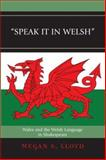 Speak It in Welsh : Wales and the Welsh Language in Shakespeare, Lloyd, Megan S., 0739117602