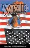 Wmd Attacks on America, Stolz, Frank, 0977267601