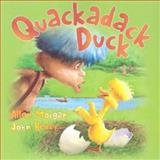 Quackadack Duck, Allen Morgan, 1550377604