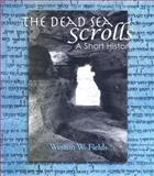 Dead Sea Scrolls : A Short History, Fields, Weston W., 9004157603