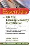 Essentials of Specific Learning Disability Identification, Flanagan, Dawn P. and Alfonso, Vincent C., 0470587601