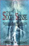 The Sixth Sense, Lawrence Gold, 1478267607