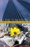As the Towers Fell, Lisa Chilson-Rose, 1563097605