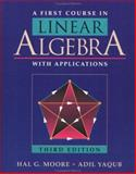 A First Course in Linear Algebra with Applications, , 0125057601
