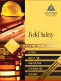 Field Safety Participant's Guide Volume 1, Paperback, NCCER, 0131067605
