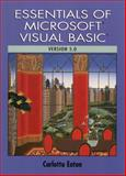 Essentials of Visual Basic 5.0, Eaton, Carlotta, 0135957605