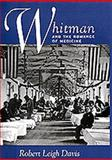 Whitman and the Romance of Medicine, Davis, Robert L., 0520207602