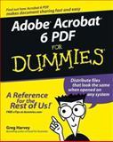 Adobe Acrobat 6 PDF for Dummies, Greg Harvey, 0764537601
