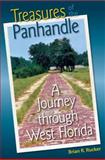 Treasures of the Panhandle, Brian R. Rucker, 0813037603
