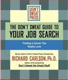 The Don't Sweat Guide to Your Job Search, Don't Sweat Press Editors, 1401307604
