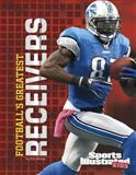 Football's Greatest Receivers, Eric Braun, 1491407603