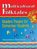 Multicultural Folktales, Suzanne I. Barchers, 156308760X