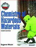 Chemistry of Hazardous Materials, Meyer, Eugene, 0131127608